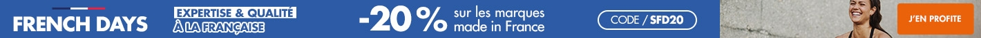 French Days : -20% sur nos marques françaises