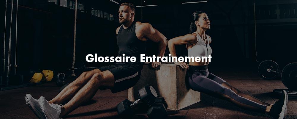 Glossaire entraînement