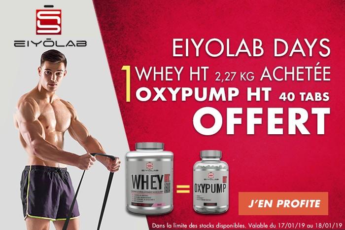 Eiyolab days : 1 Whey HT , 1 Oxypump offert !